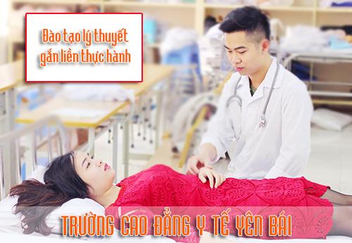 Cao đẳng Y tế Yên Bái - Đào tạo Điều dưỡng viên tay nghề cao