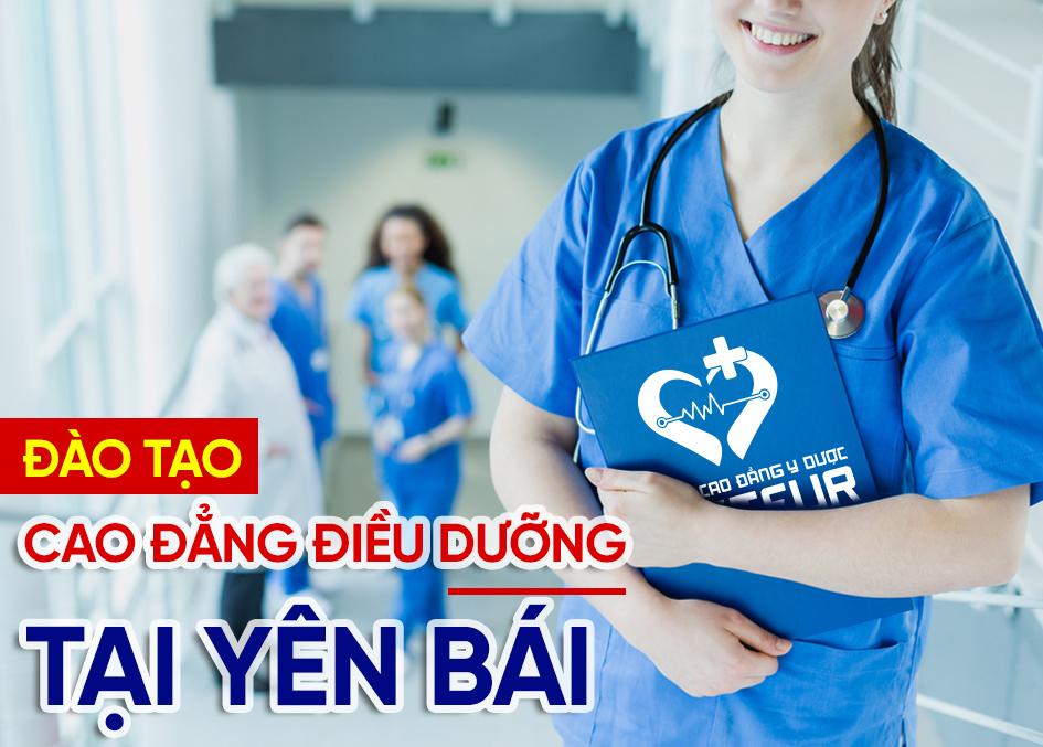 Đào tạo Cao đẳng Điều dưỡng Yên Bái tại địa chỉ tốt nhất